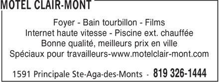 Motel Clair-Mont (819-326-1444) - Annonce illustrée======= - Foyer - Bain tourbillon - Films Internet haute vitesse - Piscine ext. chauffée Bonne qualité, meilleurs prix en ville Spéciaux pour travailleurs-www.motelclair-mont.com