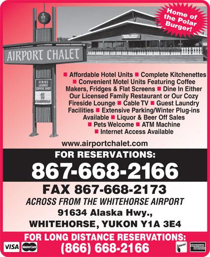 Airport Chalet (867-668-2166) - Annonce illustrée======= - Home of the Polar Burger! www.airportchalet.com