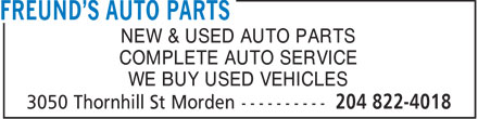 Freund's Auto Parts (204-822-4018) - Annonce illustrée======= - NEW & USED AUTO PARTS COMPLETE AUTO SERVICE WE BUY USED VEHICLES