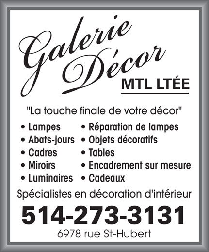 Galerie d cor montr al montr al qc 6978 rue saint for Miroir sur mesure montreal