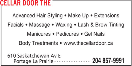 The Cellar Door (204-857-9991) - Annonce illustrée======= - Advanced Hair Styling • Make Up • Extensions Facials • Massage • Waxing • Lash & Brow Tinting Manicures • Pedicures • Gel Nails Body Treatments • www.thecellardoor.ca