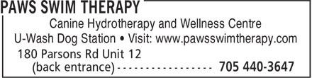 Paws Swim Therapy (705-440-3647) - Display Ad - Canine Hydrotherapy and Wellness Centre U-Wash Dog Station • Visit: www.pawsswimtherapy.com