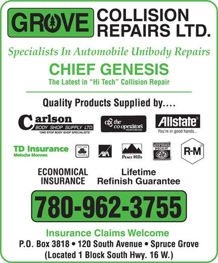 Grove Collision Repairs Ltd (780-962-3755) - Annonce illustrée======= - ECONOMICAL Lifetime INSURANCE Refinish Guarantee 780-962-3755 Specialists In Automobile Unibody Repairs