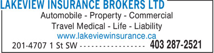 Lakeview Insurance Brokers (403-287-2521) - Display Ad - Automobile - Property - Commercial Travel Medical - Life - Liability www.lakeviewinsurance.ca