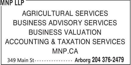 MNP LLP (204-376-2479) - Annonce illustrée======= - AGRICULTURAL SERVICES BUSINESS ADVISORY SERVICES BUSINESS VALUATION ACCOUNTING & TAXATION SERVICES MNP.CA