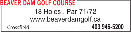 Beaver Dam Golf Course & RV Resort (403-946-5200) - Annonce illustrée======= - 18 Holes . Par 71/72 www.beaverdamgolf.ca