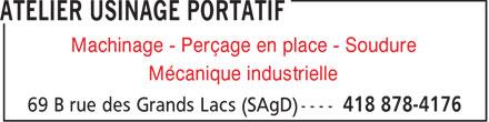 Atelier Usinage Portatif Inc (418-878-4176) - Annonce illustrée======= - Machinage - Perçage en place - Soudure Mécanique industrielle