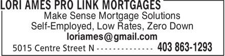 Lori Ames Pro Link Mortgages (403-863-1293) - Annonce illustrée======= -