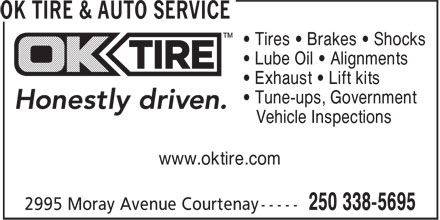 OK Tire (250-338-5695) - Display Ad - • Tires • Brakes • Shocks • Lube Oil • Alignments • Exhaust • Lift kits • Tune-ups, Government Vehicle Inspections www.oktire.com