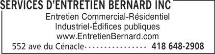 Services D'Entretien Bernard (418-648-2908) - Annonce illustrée======= - Entretien Commercial-Résidentiel Industriel-Édifices publiques www.EntretienBernard.com