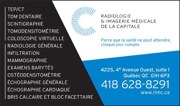 Radiologie et Imagerie Médicale de la Capitale (418-628-8291) - Annonce illustrée======= -
