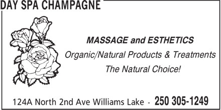 Day Spa Champagne (250-305-1249) - Annonce illustrée======= - MASSAGE and ESTHETICS Organic/Natural Products & Treatments The Natural Choice!