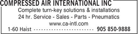 Compressed Air International Inc (905-850-9888) - Annonce illustrée======= - Complete turn-key solutions & installations 24 hr. Service - Sales - Parts - Pneumatics www.ca-intl.com