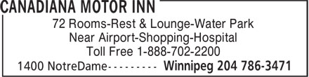 Canadiana Thriftlodge Motor Inn (204-786-3471) - Display Ad - 72 Rooms-Rest & Lounge-Water Park Near Airport-Shopping-Hospital Toll Free 1-888-702-2200