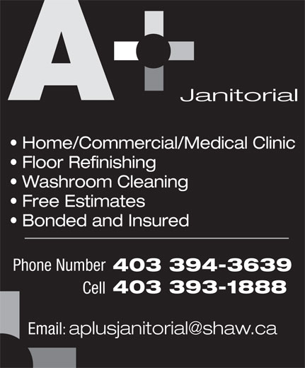 A1 Lethbridge Janitorial (403-393-1888) - Annonce illustrée======= - Janitorial Home/Commercial/Medical Clinic Floor Refinishing Washroom Cleaning Free Estimates Bonded and Insured Phone Number 403 394-3639 403 393-1888 Cell Email: