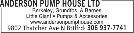 Anderson Pump House Ltd (306-937-7741) - Annonce illustrée======= - Berkeley, Grundfos, & Barnes Little Giant • Pumps & Accessories www.andersonpumphouse.com