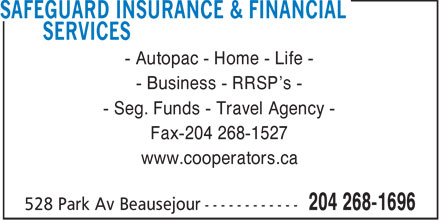The Co-operators (204-268-1696) - Annonce illustrée======= - - Autopac - Home - Life - - Business - RRSP's - - Seg. Funds - Travel Agency - Fax-204 268-1527 www.cooperators.ca