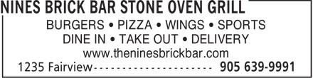 Nines Brick Bar Stone Oven Grill (905-639-9991) - Display Ad -