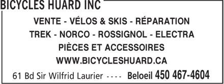 Bicycles Huard Inc (450-467-4604) - Annonce illustrée======= - VENTE - VÉLOS & SKIS - RÉPARATION TREK - NORCO - ROSSIGNOL - ELECTRA PIÈCES ET ACCESSOIRES WWW.BICYCLESHUARD.CA