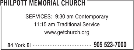 Philpott Memorial Church (905-527-4802) - Display Ad - SERVICES: 9:30 am Contemporary 11:15 am Traditional Service www.getchurch.org