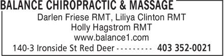 Balance Chiropractic & Massage (403-352-0021) - Display Ad - Darlen Friese RMT, Liliya Clinton RMT Holly Hagstrom RMT www.balance1.com