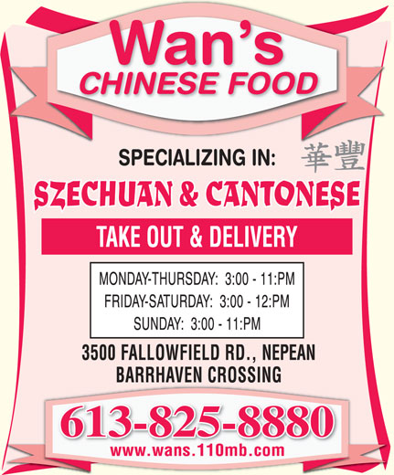 Wan's Chinese Food (613-825-8880) - Annonce illustrée======= - Wan s CHINESE FOOD Wan s CHINESE FOOD