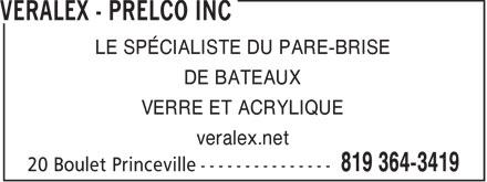 Veralex Inc (819-364-3419) - Display Ad - LE SPÉCIALISTE DU PARE-BRISE DE BATEAUX VERRE ET ACRYLIQUE veralex.net