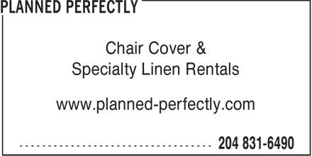 Planned Perfectly (204-831-6490) - Annonce illustrée======= - Chair Cover & Specialty Linen Rentals www.planned-perfectly.com