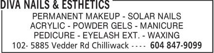 Diva Nails & Esthetics (604-847-9099) - Annonce illustrée======= - PERMANENT MAKEUP - SOLAR NAILS ACRYLIC - POWDER GELS - MANICURE PEDICURE - EYELASH EXT. - WAXING