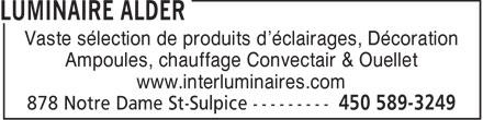 Luminaire Alder (450-589-3249) - Display Ad - Vaste sélection de produits d'éclairages, Décoration Ampoules, chauffage Convectair & Ouellet www.interluminaires.com