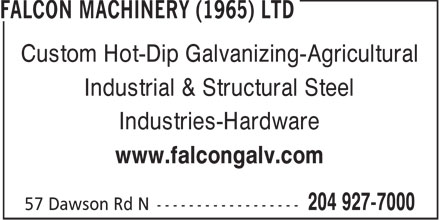 Falcon Machinery (1965) Ltd (204-927-7000) - Annonce illustrée======= - Custom Hot-Dip Galvanizing-Agricultural Industrial & Structural Steel Industries-Hardware www.falcongalv.com