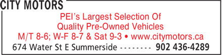 City Motors (902-436-4289) - Annonce illustrée======= - PEI's Largest Selection Of Quality Pre-Owned Vehicles M/T 8-6; W-F 8-7 & Sat 9-3 • www.citymotors.ca