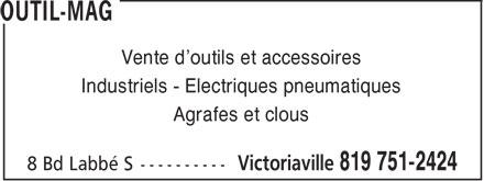 Outil-Mag (819-751-2424) - Display Ad - Vente d'outils et accessoires Industriels - Electriques pneumatiques Agrafes et clous  Vente d'outils et accessoires Industriels - Electriques pneumatiques Agrafes et clous