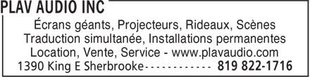 Plav Audio Inc (819-822-1716) - Annonce illustrée======= - Écrans géants, Projecteurs, Rideaux, Scènes Traduction simultanée, Installations permanentes Location, Vente, Service - www.plavaudio.com
