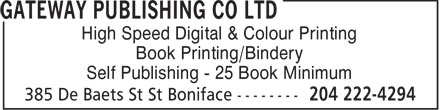 Gateway Publishing Co Ltd (204-222-4294) - Annonce illustrée======= - High Speed Digital & Colour Printing Book Printing/Bindery Self Publishing - 25 Book Minimum