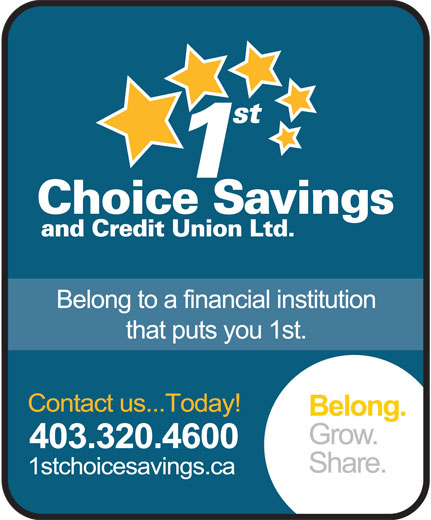 1st Choice Savings & Credit Union Ltd (403-320-4600) - Display Ad -