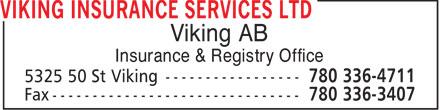 Viking Insurance Services Ltd (780-336-4711) - Annonce illustrée======= - Viking AB Insurance & Registry Office