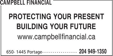 Fineq Financial Services Ltd (204-949-1350) - Annonce illustrée======= - PROTECTING YOUR PRESENT BUILDING YOUR FUTURE www.campbellfinancial.ca