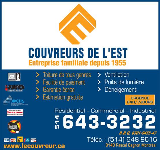 Couvreurs de l'Est (514-643-3232) - Annonce illustrée======= - Ventilation Toiture de tous genres Couvreur certifié Puits de lumière Facilité de paiement Établit les standards Déneigement Garantie écrite URGENCE Estimation gratuite 24H/7JOURS Résidentiel - Commercial - Industriel 514643-3232 R.B.Q. 8301-9455-47 Téléc.: (514) 648-9616 9140 Pascal Gagnon Montréal www.lecouvreur.ca Ventilation Toiture de tous genres Couvreur certifié Puits de lumière Facilité de paiement Établit les standards Déneigement Garantie écrite URGENCE Estimation gratuite 24H/7JOURS Résidentiel - Commercial - Industriel 514643-3232 R.B.Q. 8301-9455-47 Téléc.: (514) 648-9616 9140 Pascal Gagnon Montréal www.lecouvreur.ca
