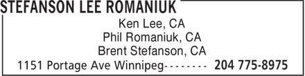 Stefanson Lee Romaniuk (204-775-8975) - Annonce illustrée======= - Ken Lee, CA Phil Romaniuk, CA Brent Stefanson, CA  Ken Lee, CA Phil Romaniuk, CA Brent Stefanson, CA