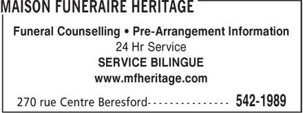 Maison Funéraire Héritage (506-542-1989) - Display Ad - Funeral Counselling • Pre-Arrangement Information 24 Hr Service SERVICE BILINGUE www.mfheritage.com