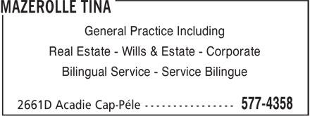 Mazerolle Tina (506-577-4358) - Display Ad - General Practice Including Real Estate - Wills & Estate - Corporate Bilingual Service - Service Bilingue
