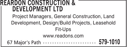 Reardon Construction & Development (709-579-1010) - Annonce illustrée======= - Project Managers, General Construction, Land Development, Design/Build Projects, Leasehold Fit-Ups www.readons.com