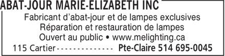 Abat-Jour Marie-Elizabeth Inc (514-695-0045) - Annonce illustrée======= - Fabricant d'abat-jour et de lampes exclusives Réparation et restauration de lampes Ouvert au public • www.melighting.ca