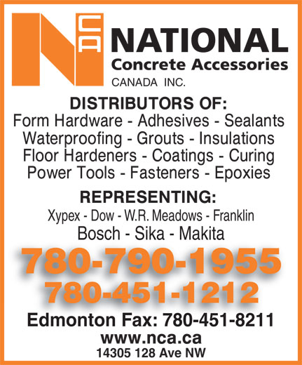 National Concrete Accessories (780-451-1212) - Display Ad - CANADA  INC. Xypex - Dow - W.R. Meadows - Franklin Bosch - Sika - Makita 780-790-19557807901955 780-451-1212 Edmonton Fax: 780-451-8211Edmonton Fax: 780-451-8211 14305 128 Ave NW