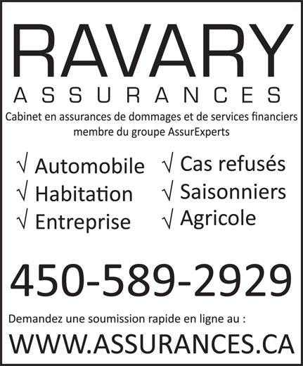 Assures Ravary (450-589-2929) - Annonce illustrée======= - RAVARY ASSURANCE