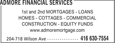 Admore Financial Services (416-630-7554) - Annonce illustrée======= - 1st and 2nd MORTGAGES - LOANS HOMES - COTTAGES - COMMERCIAL CONSTRUCTION - EQUITY FUNDS www.admoremortgage.com  1st and 2nd MORTGAGES - LOANS HOMES - COTTAGES - COMMERCIAL CONSTRUCTION - EQUITY FUNDS www.admoremortgage.com  1st and 2nd MORTGAGES - LOANS HOMES - COTTAGES - COMMERCIAL CONSTRUCTION - EQUITY FUNDS www.admoremortgage.com  1st and 2nd MORTGAGES - LOANS HOMES - COTTAGES - COMMERCIAL CONSTRUCTION - EQUITY FUNDS www.admoremortgage.com  1st and 2nd MORTGAGES - LOANS HOMES - COTTAGES - COMMERCIAL CONSTRUCTION - EQUITY FUNDS www.admoremortgage.com