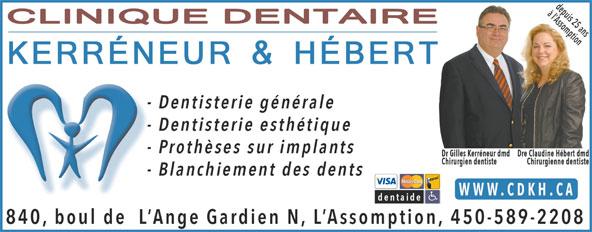 A La Clinique Dentaire Kérreneur Et Hébert (450-589-2208) - Annonce illustrée======= -