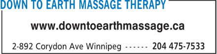 Down To Earth Massage Therapy (204-475-7533) - Display Ad - www.downtoearthmassage.ca  www.downtoearthmassage.ca