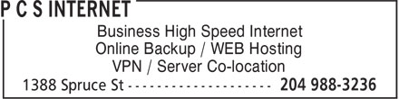 P C S Internet (204-988-3236) - Display Ad - Business High Speed Internet Online Backup / WEB Hosting VPN / Server Co-location